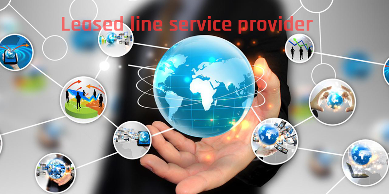 Leased line service provider